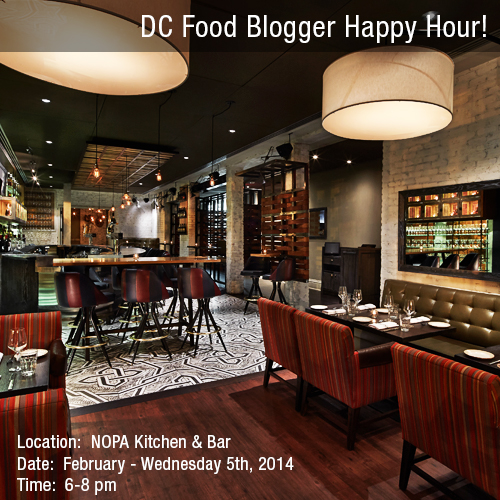 Nopa Kitchen: February DC Food Blogger Happy Hour Will Be At Nopa